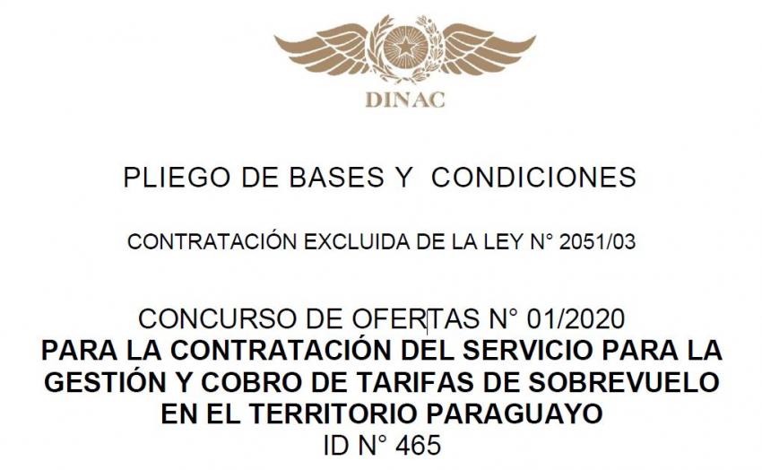 """CONCURSO DE OFERTAS N° 01/2020 """"PARA LA CONTRATACIÓN DEL SERVICIO PARA LA GESTIÓN Y COBRO DE TARIFAS DE SOBREVUELO EN EL TERRITORIO PARAGUAYO"""""""